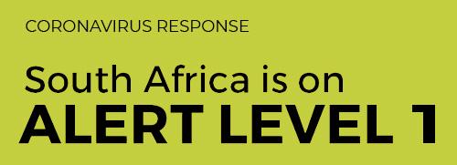 Coronavirus Response: South Africa is on Alert Level 1.